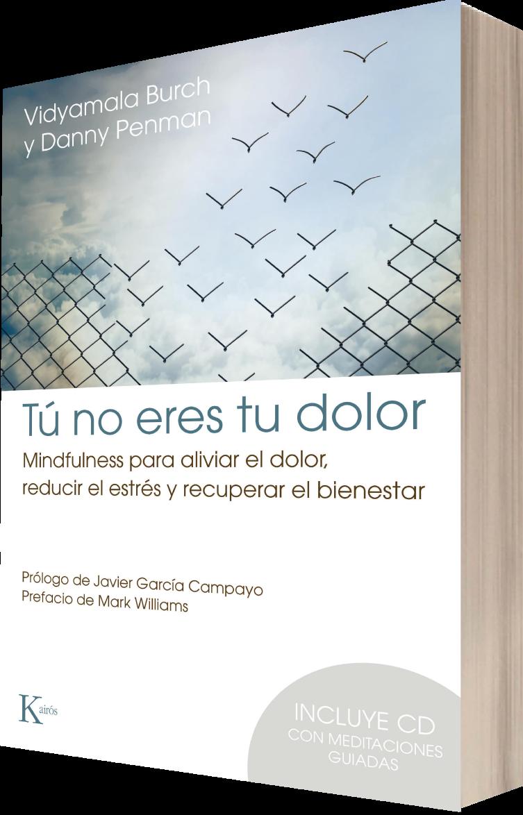 Libro Tú no eres tu dolor - mindfulness